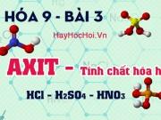 Tính chất hóa học của axit, cách xác định thứ tự axit...